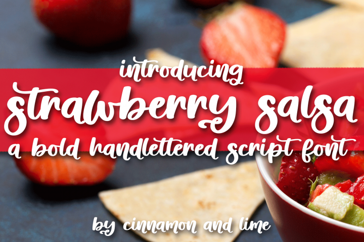 Strawberry Salsa - A Bold Handlettered Script Font
