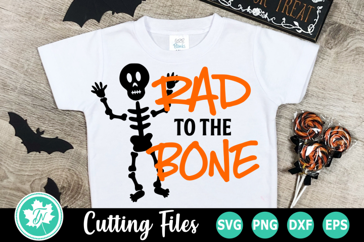 Rad to the Bone - A Fall SVG Cut File