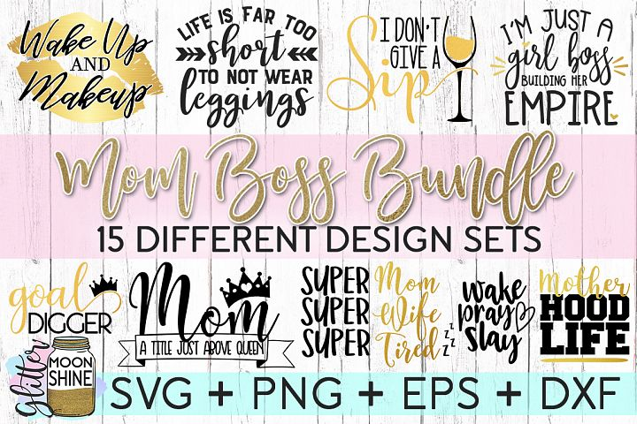 Mom Boss Bundle SVG DXF PNG EPS Cutting Files