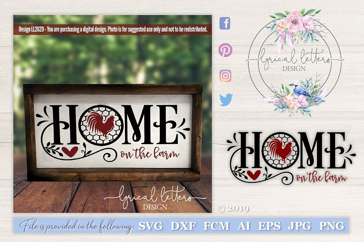 NEW! Farmhouse Home on the Farm with Rooster SVG DXF LL262D