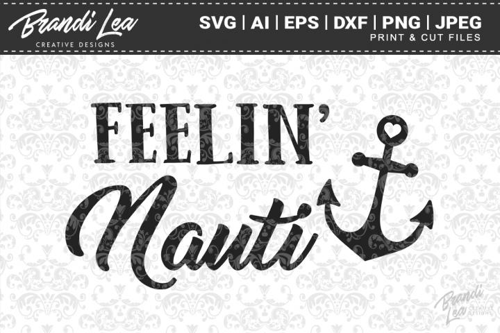 Feelin Nauti SVG Cutting Files