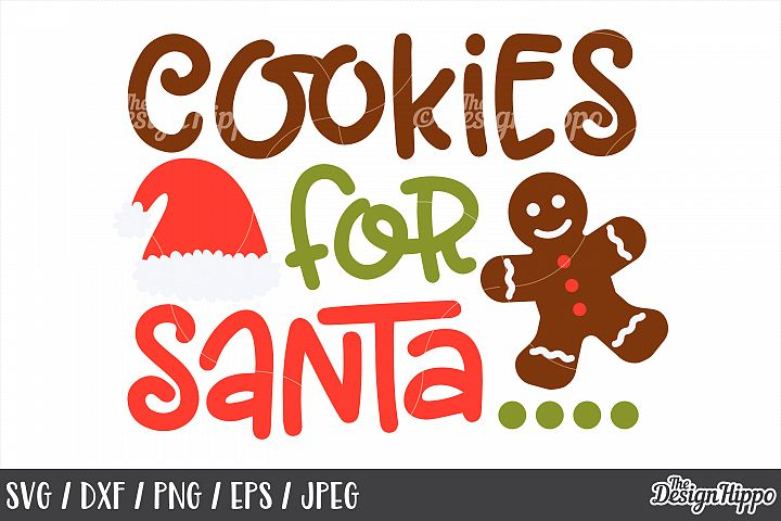 Kids Christmas, Cookies For Santa SVG, PNG, DXF, Cut Files