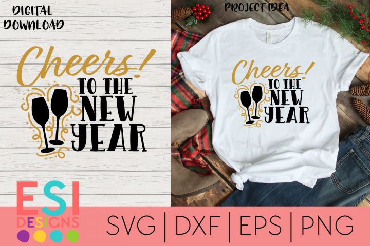 New Years SVG | Cheers to the New Year