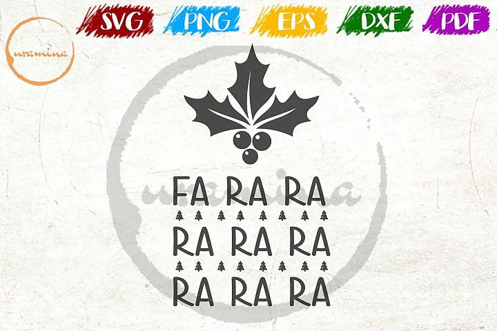 FA RA RA Christmas SVG PDF PNG