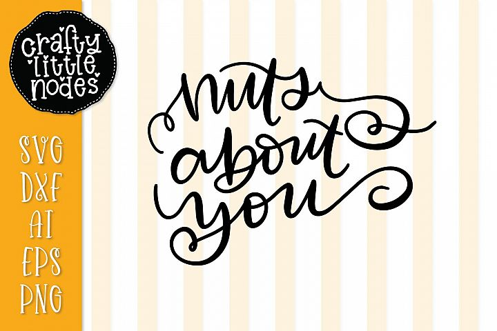 Nuts about you - Hand Lettered Design