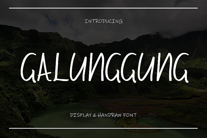 Galunggung // Display & Handraw Font