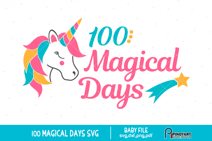 100 Magical Days svg - a baby age milestone vector file