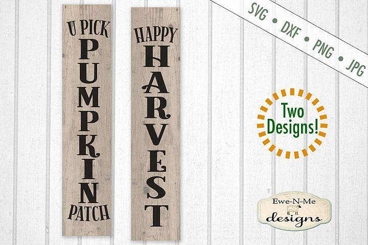 Pumpkin Patch - Happy Harvest - Vertical Porch Sign SVG Cut