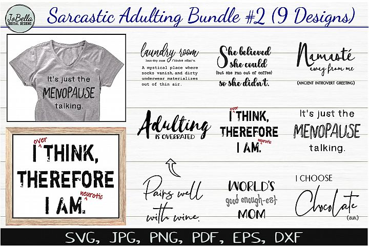Sarcastic SVG Bundle #2, Sublimation PNGs & Printables