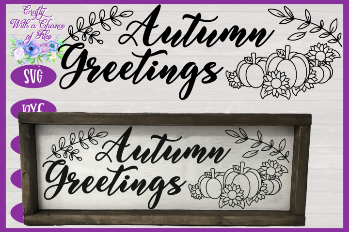 Autumn Greetings SVG | Autumn Sign SVG | Fall Farmhouse SVG