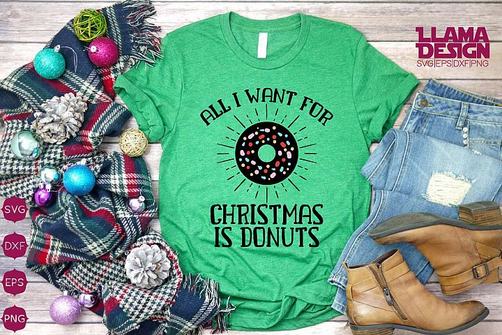 All i Want for Christmas is Donuts svg