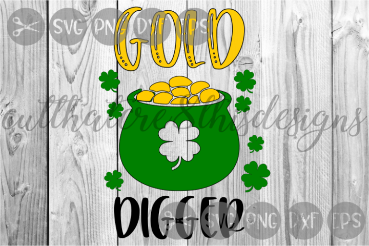 Pot Of Gold, Gold Digger, Clover, St. Pattys, Cut File, SVG