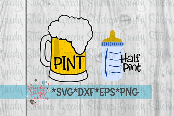Fathers Day | Pint SVG | Half Pint SVG | Dad Shirt SVG