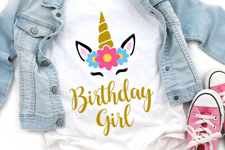 Unicorn Birthday Girl Svg, Unicorn Svg, Birthday Unicorn Svg