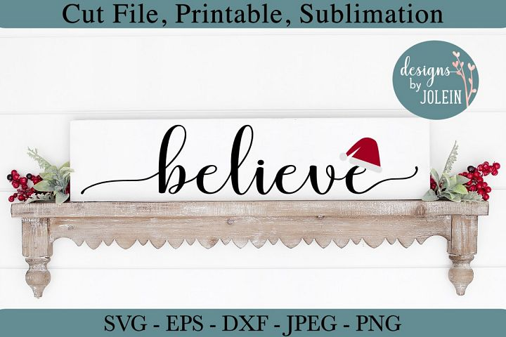 Believe SVG, PNG, DXF, EPS, JPEG, SUBLIMATION