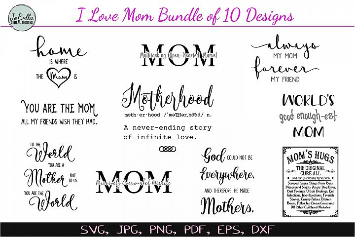 I Love Mom SVG Bundle, Printables & Sublimation Designs