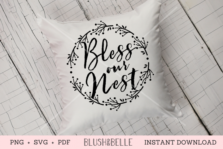 Bless Our Nest - PNG SVG PDF