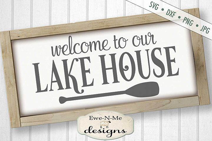Welcome to our Lake House - lake - summer SVG DXF File