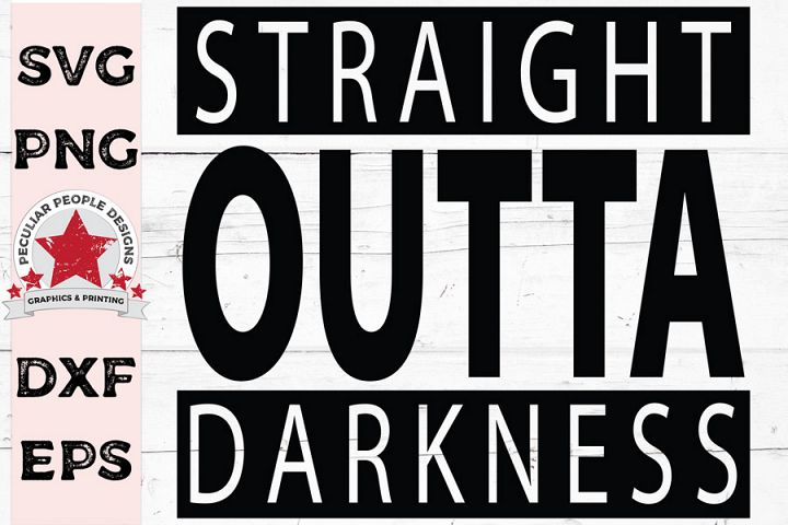 Straight Outta Darkness, SVG cutting file, OG Christian