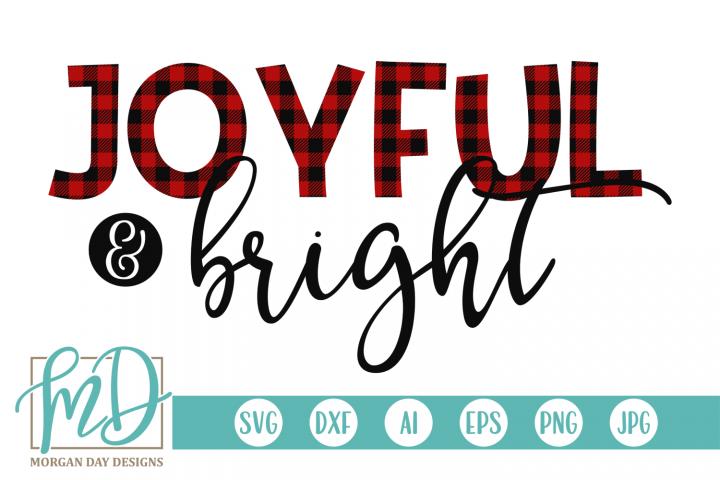 Christmas - Joyful And Bright SVG