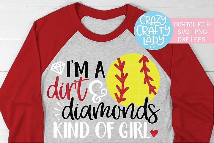 Im a Dirt & Diamonds Kind of Girl SVG DXF EPS PNG Cut File