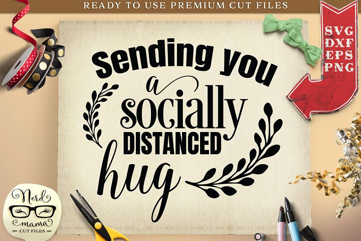 Socially Distanced Hug Cut File