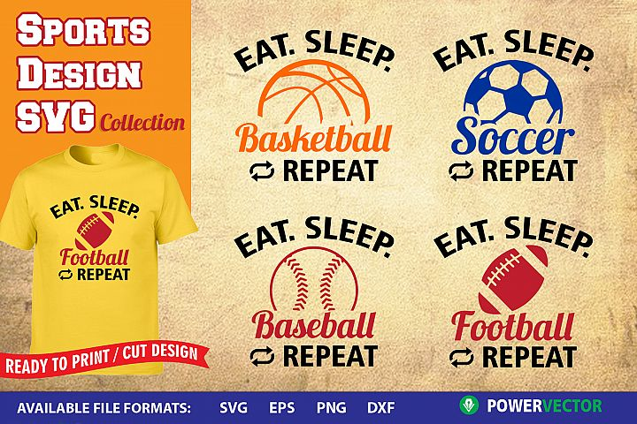 Sports Design SVG Collection | Eat Sleep Play Cut Files
