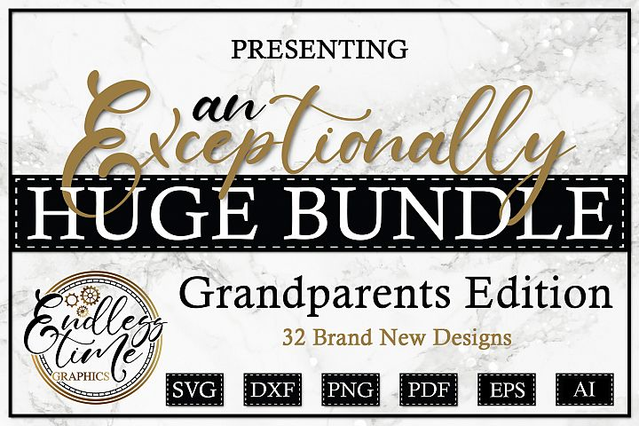An Exceptionally Huge Bundle - Grandparents Edition