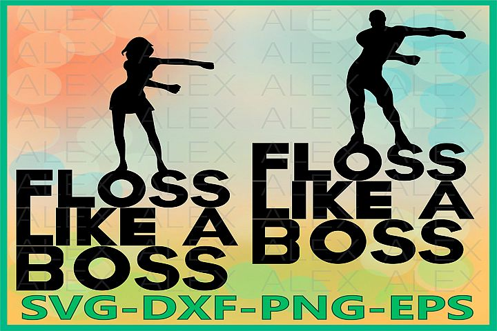 Floss like a Boss SVG, Flossing Svg, Floss Dance Silhouette