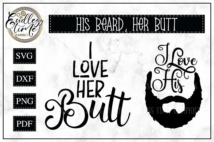 I love Her Butt - His Beard SVG Mini Bundle