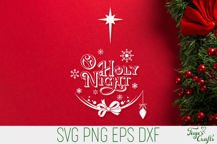 O Holy Night SVG | Christmas SVG Quote