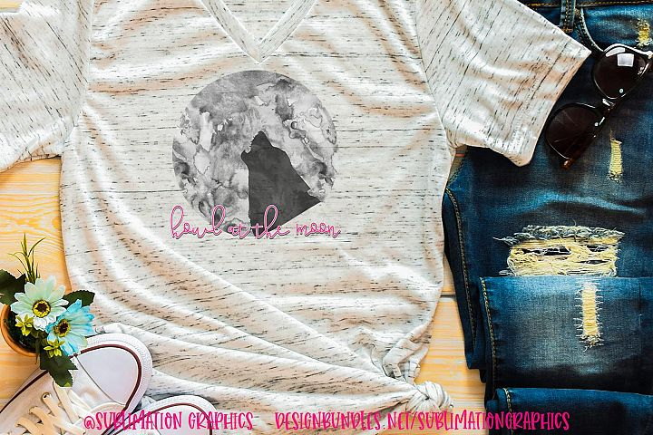 Howl At The Moon Sublimation Digital Download