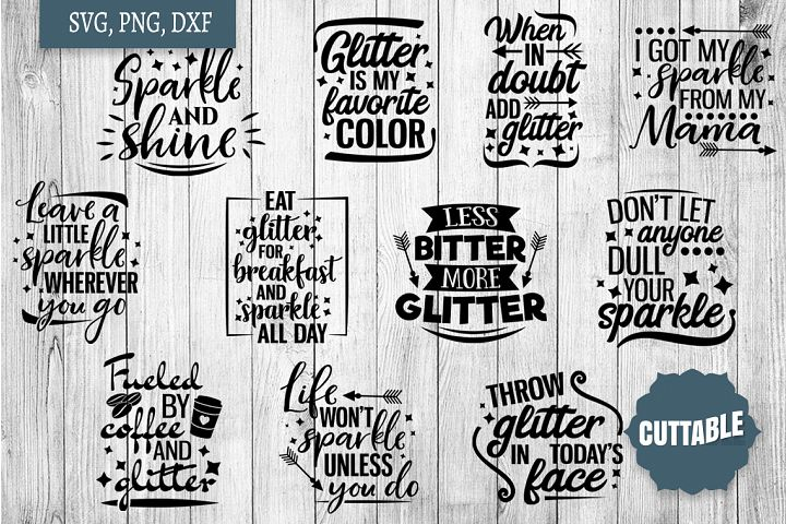 Sparkle cut files, Glitter life SVG, Glitter lover bundle