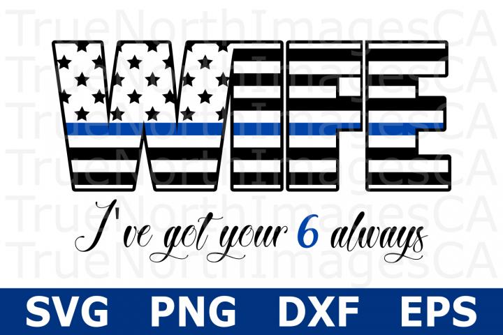 Thin Blue LIne Flag Wife - An Occupation SVG Cut File
