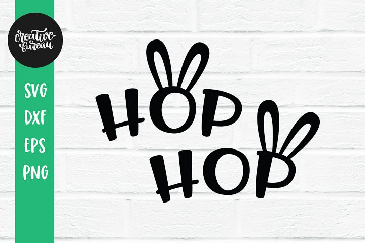 Hop Hop SVG DXF, Easter Bunny SVG DXF, Easter Rabbit SVG, Ea
