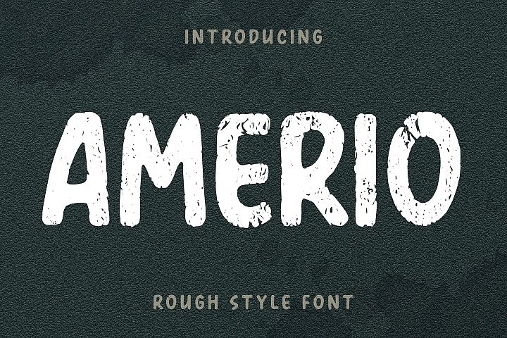 AMERIO Rough Style Font