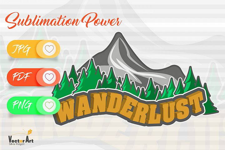 Wanderlust - Sublimation File for Crafter