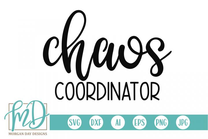 Teacher - Mom - Chaos Coordinator SVG