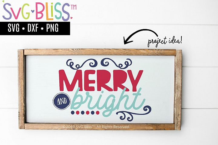 Merry and Bright Christmas SVG Cut File