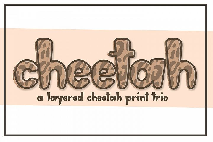 Cheetah - A Layered Cheetah Print Trio