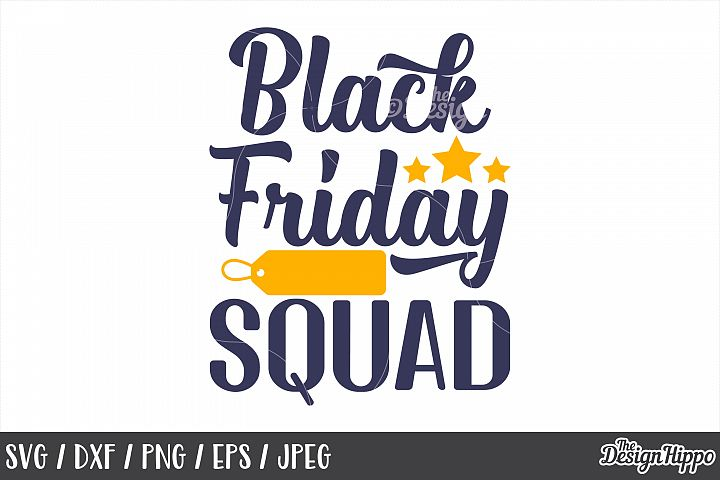Black Friday Squad, SVG, Crew, Tribe, PNG, DXF, Cut Files