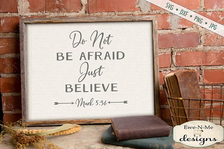 Do Not Be Afraid Just Believe Bible Verse SVG DXF File