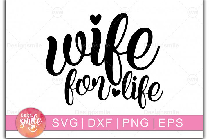 Wife For Life svg | wedding svg |Mr and Mrs svg