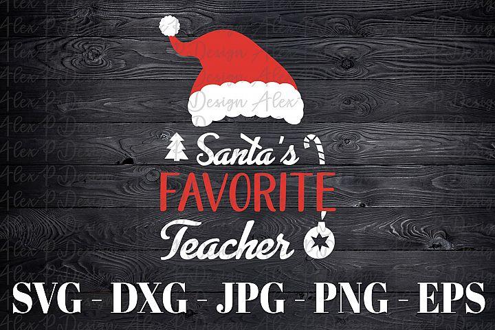 Santas Favorite Teacher Christmas SVG DXF EPS Silhouette