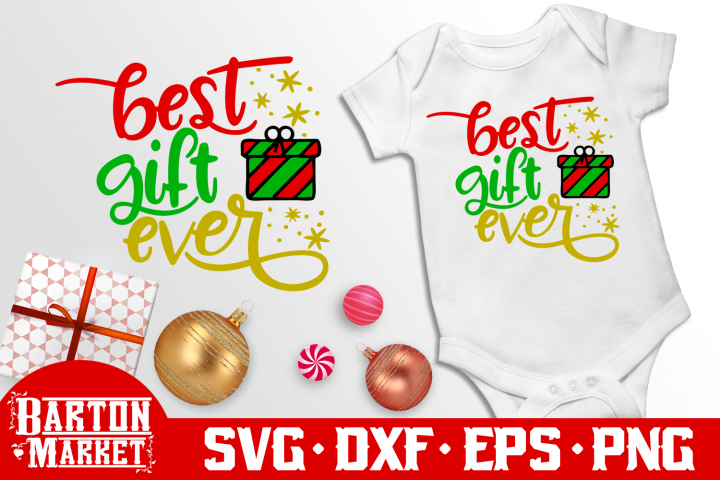 Best Gift Ever SVG DXF EPS PNG