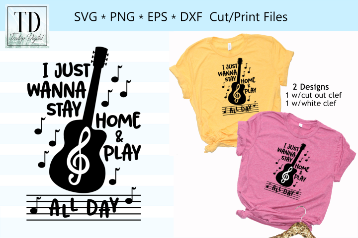 I Just Wanna Stay Home and Play All Day, A Guitar SVG