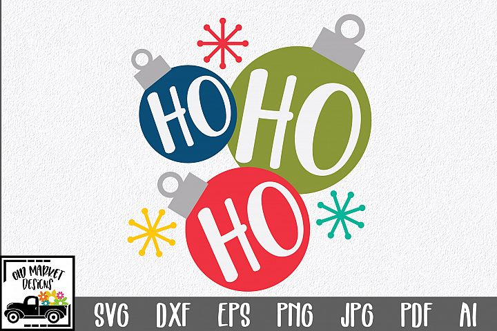 Christmas SVG Cut File - Ho Ho Ho SVG DXF EPS PNG JPG PDF