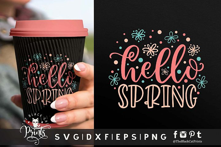 Hello Spring SVG DXF EPS PNG Spring floral cutting files