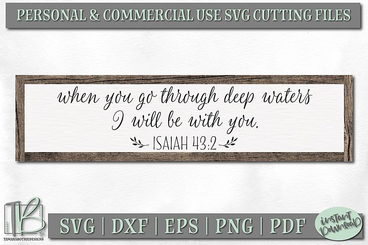 When You Go Through Deep Waters SVG, Bible Verse SVG File