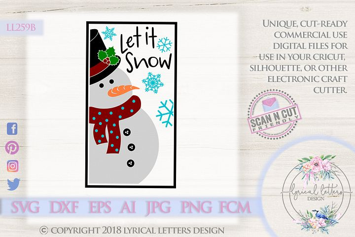 NEW! Let It Snow Snowman Christmas SVG DXF FCM LL259B